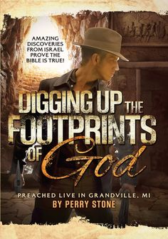 Perry Stone - Digging Up the Footprints of God