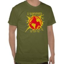 """I Survived 12-21-12"" End of the World T-Shirt t-shirts by trenderz"