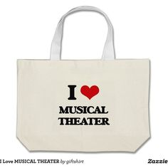 I Love MUSICAL THEATER Large Tote Bag ($26) ❤ liked on Polyvore featuring bags, handbags, tote bags, tote purses, canvas handbags, white canvas tote, canvas tote purse and white canvas handbag