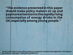 Nice #quote New Report Urges Policy Makers To Act Against Excessive  #energydrinks Consumption By Children, Teenagers Check More At ...