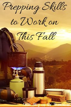 Prepping Skills to Work on This Fall - http://www.littleblogonthehomestead.com/fall-prepping/