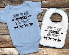 ac1345445 Born to Ride Horses with Mommy Bodysuit and Bib Set - Pink or Blue - Short  Sleeve or Long Sleeve - Equestrian Baby Clothes