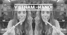 Mena Pie | A British Lifestyle Blog: Photo Diary | Vietnam - Hanoi | Mena Pie  http://www.menapie.com/2015/01/photo-diary-vietnam-hanoi-mena-pie.html