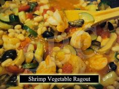 Shrimp Vegetable Ragout 2 Tbsp. olive oil 3 cloves garlic, minced 2 ...