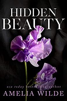 IDDEN BEAUTY is the second book in the Beauty and the Beast trilogy from USA Today bestselling author Amelia Wilde. Good Romance Books, Romance And Love, Beauty Giveaway, Hidden Beauty, Beauty Book, Yet To Come, Retelling, Save Her, Beauty And The Beast