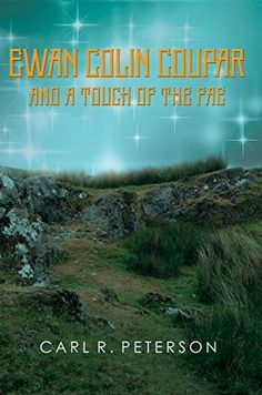 Ewan Colin Coupar and a Touch of the Fae by [Peterson, Carl]