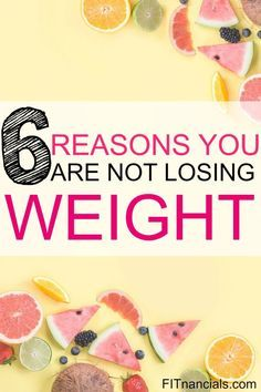 Check out the 6 reasons why you are not losing weight. This is such an eye-opening list.