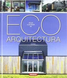 Atlas ilustrado de eco arquitectura libroseco.com