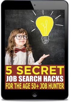 3 Job Search Moves The Age 50+ Crowd Didn't Think Of | Perfect10Resumes - Job Search Like A BOSS!