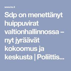 Sdp on menettänyt huippuvirat valtionhallinnossa – nyt jyräävät kokoomus ja keskusta   Poliittiset virkanimitykset   HS