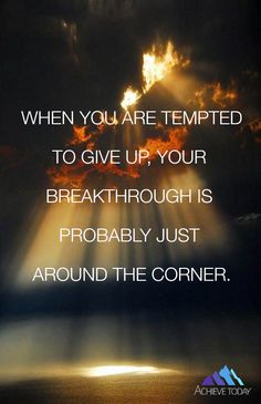 #inspiration #breakthrough #achievetoday