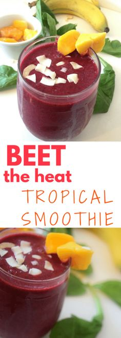 Beet the Heat Tropical Smoothie