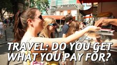Travel: You Get What You Pay For