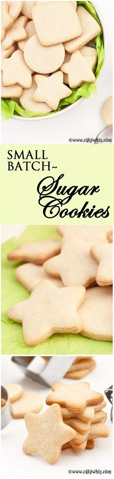 Small batch of SUGAR COOKIE recipe that yields only a few cookies. They taste great, hold their shape and require no chilling!