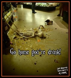 Go Home your Drunk! Alcohol Quotes, Facebook Sign Up, Happy Halloween, Shit Happens, Humor, Cheer, Ha Ha, Funny Humor, Lifting Humor