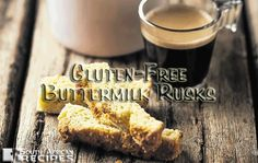 South African Recipes GLUTEN-FREE BUTTERMILK RUSKS (Pick n Pay)