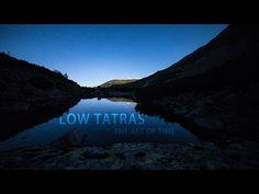 Slovákovi prirástli k srdcu Nízke Tatry. Vytvoril časozberné video, ktoré ich zachytáva v plnej kráse Mountains, Nature, Travel, Art, Art Background, Naturaleza, Viajes, Kunst, Destinations