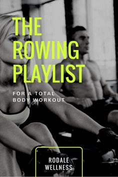 The Rowing Playlist for a Total-Body Workout Workout Songs, Fun Workouts, Core Workouts, Leg Butt Workout, Running Music, Health Heal, Rowing, Total Body, Good Music