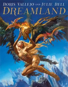 """Read """"Boris Vallejo and Julie Bell: Dreamland"""" by Boris Vallejo available from Rakuten Kobo. An all-new collection of lush, four-color artwork from the studio of acclaimed fantasy artists Boris Vallejo and Julie B. Boris Vallejo, Dark Fantasy Art, Sci Fi Fantasy, Vallejo Paint, Julie Bell, Paint Charts, Grim Reaper Tattoo, Heavy Metal Art, 3d Chalk Art"""