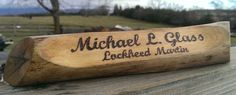 Driftwood name tag, 9 1/2 inches long, all custom made for you!  You choose the fonts, letters and designs hand burnt into the wood then poly sealed for lasting beauty!