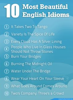 10 most beautiful English idioms
