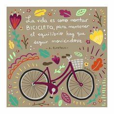 La vida es como montar en bici*