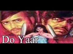 Do Yaar 1972   Hindi Movie   Vinod Khanna, Rekha and Shatrughan Sinha   ...