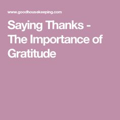 Saying Thanks - The Importance of Gratitude