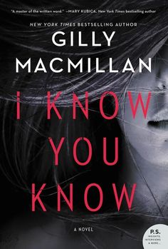 """Read """"I Know You Know A Novel"""" by Gilly Macmillan available from Rakuten Kobo. From New York Times bestselling author Gilly Macmillan comes this original, chilling and twisty mystery about two shocki. Great Books, New Books, Books To Read, Fall Books, Reading Lists, Book Lists, Reading Books, Reading Time, Malboro"""