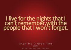 Show Me A Good Time - Drake