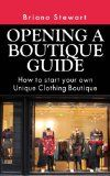 Free Kindle Book -  [Arts & Photography][Free] Opening a Boutique Guide : How to Start your own Unique Clothing Boutique ( How to open a boutique guide - how to open a boutique book): Step by Step Guide to Starting a Boutique without much Money Check more at http://www.free-kindle-books-4u.com/arts-photographyfree-opening-a-boutique-guide-how-to-start-your-own-unique-clothing-boutique-how-to-open-a-boutique-guide-how-to-open-a-boutique-book-step-by-step-guide-to-starting-a/