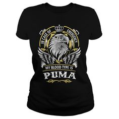 PUMA In case of emergency my blood type is PUMA - PUMA T Shirt, PUMA Hoodie, PUMA Family, PUMA Tee, PUMA Name, PUMA bestseller, PUMA shirt #gift #ideas #Popular #Everything #Videos #Shop #Animals #pets #Architecture #Art #Cars #motorcycles #Celebrities #DIY #crafts #Design #Education #Entertainment #Food #drink #Gardening #Geek #Hair #beauty #Health #fitness #History #Holidays #events #Home decor #Humor #Illustrations #posters #Kids #parenting #Men #Outdoors #Photography #Products #Quotes…