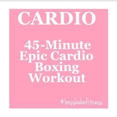 45-Minute Epic Cardio Boxing Workout ---> https://www.youtube.com/watch?v=lujcE3FGL_U&index=12&list=PLkQBCctMdS_VSHpMVvpHqdQkn_kLGUekQ