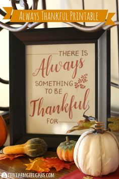 Always Thankful Free Printable Give thanks. This free Always Thankful Free Printable is perfect to display for Thanksgiving or any time during the year.