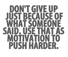 8-images.blogspot.com: DON'T GIVE UP JUST BECAUSE OF WHAT SOMEONE SAID. U...
