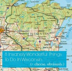 8 Insanely Wonderful Things To Do In Wisconsin (+ Cheese. Obviously) READ :) Wisconsin Cheese, Wisconsin Dells, Milwaukee Wisconsin, New Glarus Wisconsin, Weekend Trips, Day Trips, Weekend Getaways, Places To Travel, Places To See