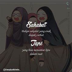 "Assalamualaikum dan selamat pagi.. . ""Yuk kita terus cari sahabat taatSemoga Allah mudah kan ya"". . . . Quotes Sahabat, Cartoon Quotes, People Quotes, Best Quotes, Funny Quotes, Life Quotes, Style Anime, Anime Muslim, Islamic Quotes Wallpaper"