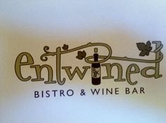 Open Soon!  Entwined Bistro and Wine Bar on Grand!