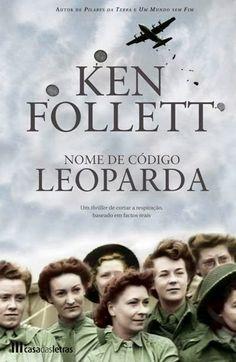 Nome de Código: Leoparda de Ken Follett - Opinião
