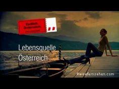 Lebensquelle Österreich / Austria: Source of life powered by Reisefernsehen.com Travel Report, Travel Magazines, Travel Videos, Holiday Destinations, Austria, Tourism, Life, Travel, Turismo