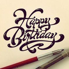 "Handwritten ""Happy Birthday"" by Matthew Tapia...  http://designspiration.net/image/1234905635274/"
