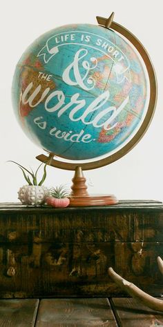 Life is short and the world is wide | hand painted globe #product_design