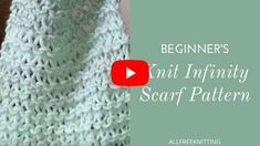 Beginner's Knit Infinity Scarf Tutorial Baby Knitting Patterns, Loom Knitting, Knitting Designs, Stitch Patterns, Infinity Scarf Tutorial, Fingerless Mittens, Lace Scarf, Knitting For Beginners, Diy Tutorial