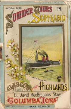 """""""Summer tours in Scotland - Glasgow to the Highlands"""" - booklet cover by Macbrayne's, 1892 Poster Ads, Advertising Poster, Misfit Toys, Nostalgia, Retro Illustration, Illustrations, Bus Travel, Vintage Typography, Scotland Travel"""