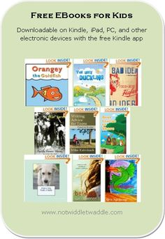 A short list today of free kids' ebooks but still some great choices. As a bonus, I've included a list of a couple of our favorite free Android apps for young children!