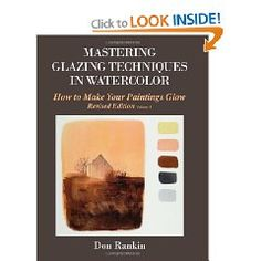 Updated and reprinted by popular demand. The first authoritative book on watercolor glazing techniques. Valuable information regarding supplies and paints has been updated along with some new painting exercises. The old tutorials that were so popular are still intact.