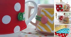Tea (or coffee) cup/mug button-up cozy.  If you are using a matched set of mugs, having a pile of these little easy-to-make cozies is a great way of everyone knowing which mug belongs to which person.  Cute idea and quick and easy to make.
