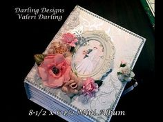 Mini Album by Valeri at Darling Designs Featuring Heartfelt Creations Classic Wedding Paper - YouTube
