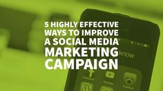 Check the Top 5 Highly Effective Ways to Improve a Social Media Marketing Campaign -- Need help from a Creative Branding Agency? via @inkbotdesign