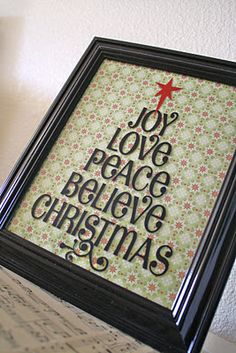 Vinyl words on frame, backed by scrapbook paper...Christmas Home Decor